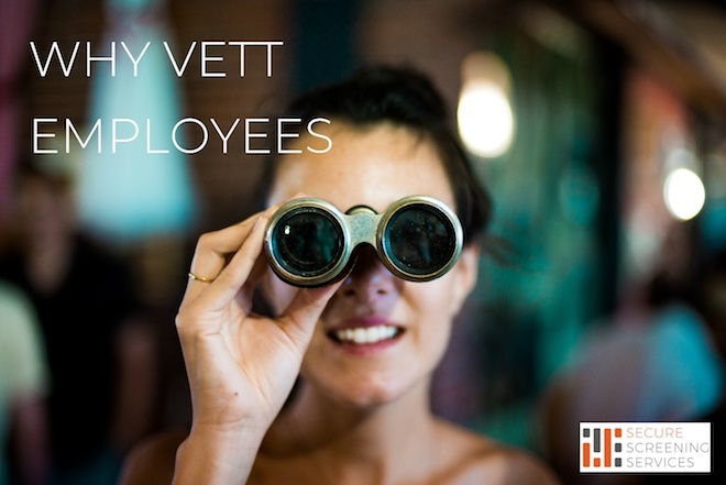 Why Vett Employees